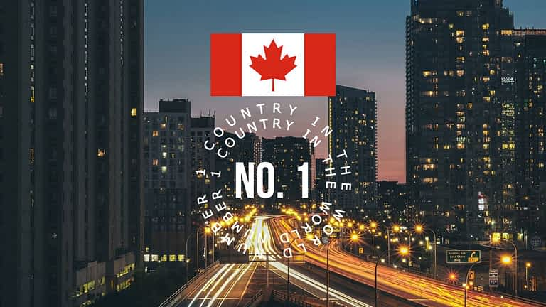 Canada Ranked No.1 Country in the World in 2021